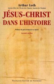 Jésus-Christ dans l'histoire (édition 2010) - Couverture - Format classique