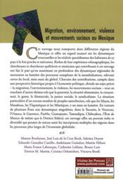 Migration, environnement, violence et mouvements sociaux au Mexique ; dynamiques régionales en contexte d'économie globalisée - 4ème de couverture - Format classique