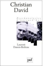 Christian David ; psychanalistes d'aujourd'hui - Couverture - Format classique