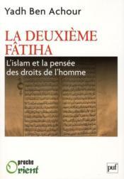 telecharger La deuxieme Fatiha – l'Islam et la pensee des droits de l'homme livre PDF en ligne gratuit