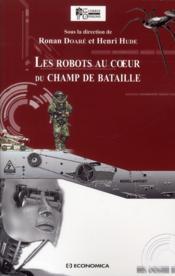 Les robots au coeur du champ de bataille - Couverture - Format classique