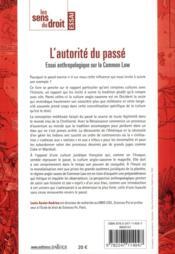 L'autorité du passé ; essai anthropologique sur la common law (édition 2011) - 4ème de couverture - Format classique