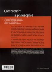 Comprendre La Philosophie Parcourir L'Histoire De La Pensee Connaitre Les Grands Philosophes - 4ème de couverture - Format classique