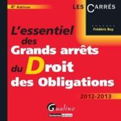 L'essentiel des grands arrêts du droit des obligations (4e édition) - Couverture - Format classique