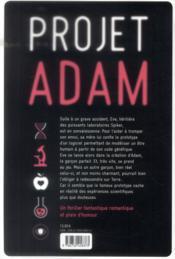 Projet Adam ; et si vous inventiez le garçon parfait ? - 4ème de couverture - Format classique