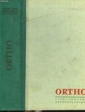 Ortho. Dictionnaire Orthographique Et Grammatical. - Couverture - Format classique