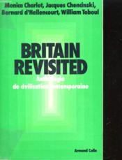 Britain Revisited, Anthologie De Civilisation Contemporaine - Couverture - Format classique