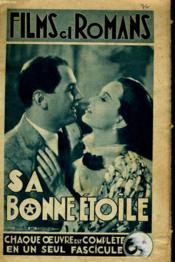 Films Et Romans - Sa Bonne Etoile - 3eme Annee - N°76 - Couverture - Format classique