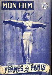 Mon Film N° 393 - Femmes De Paris - Couverture - Format classique