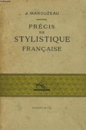 Precis De Stylistique Francaise - Couverture - Format classique