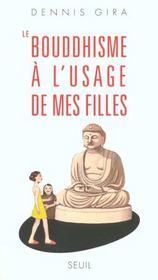 Le Bouddhisme A L'Usage De Mes Filles - Intérieur - Format classique
