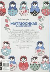 ART-THERAPIE ; babouchkas et matriochkas ; 100 coloriages anti-stress - 4ème de couverture - Format classique
