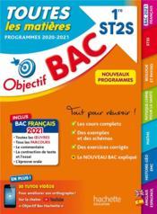Objectif bac ; toutes les matières ; 1re ST2S (édition 2020/2021) - Couverture - Format classique