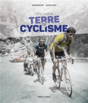 Côte d'Azur, terre de cyclisme - Couverture - Format classique