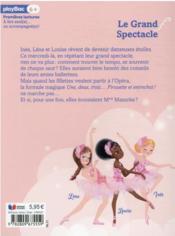 Une, deux, trois danseuses T.9 ; le grand spectacle - 4ème de couverture - Format classique