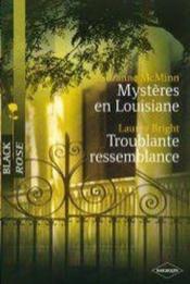 Mystere En Louisiane ; Troublante Ressemblance - Couverture - Format classique