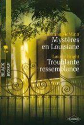 Mystere En Louisiane ; Troublante Ressemblance - Intérieur - Format classique