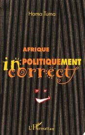 Afrique Politiquement Incorrect - Intérieur - Format classique