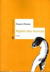 L'Algerie des sources - Intérieur - Format classique