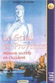 Le Graal En Provence - Couverture - Format classique