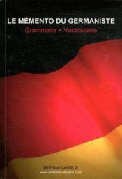 telecharger Le memento du germaniste – grammaire + vocabulaire livre PDF en ligne gratuit