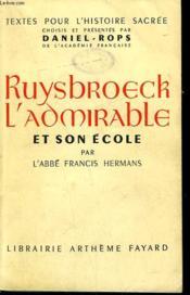 Ruysbroeck L'Admirable Et Son Ecole. - Couverture - Format classique