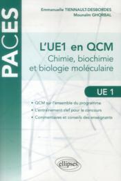 telecharger L'Ue1 En Qcm Chimie Biochimie Et Biologie Moleculaire livre PDF en ligne gratuit