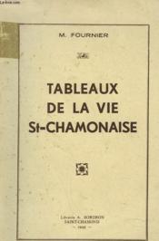 TABLEAUX DE LA VIE St-CHAMONAISE - Couverture - Format classique