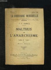 La Brochure Mensuelle N° 19 Juillet 1924. Malthus Et Ll Anarchisme Par James Cl Traduit De L Anglais Par Manuel Devaldes. - Couverture - Format classique