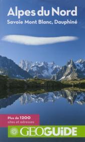 Geoguide ; Alpes Du Nord ; Savoie, Mont Blanc, Dauphiné - Couverture - Format classique