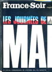 France Soir Magazine - Les Journees De Mai N° Special Connaissance De L'Histoire 56 Bis. - Couverture - Format classique