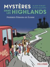 Mystères dans les Highlands T.1 ; premiers frissons en Ecosse - Couverture - Format classique