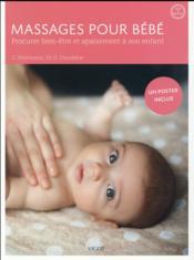 Massages pour bébé ; procurer bien-être et apaisement à son enfant - Couverture - Format classique