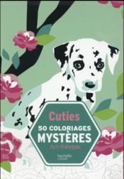 ART-THERAPIE ; cuties ; 50 coloriages mystères - Couverture - Format classique