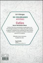 ART-THERAPIE ; cuties ; 50 coloriages mystères - 4ème de couverture - Format classique