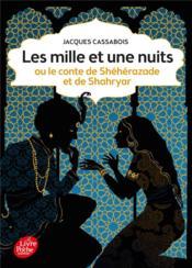 Les mille et une nuits ; ou le conte de Shéhérazade et de Shahryar - Couverture - Format classique