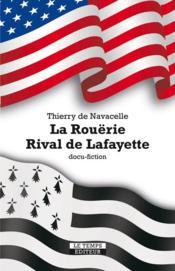 La Rouërie, rival de Lafayette - Couverture - Format classique
