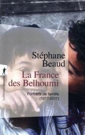 La France des Belhoumi (1977-2017) - Couverture - Format classique