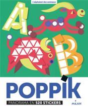 L'alphabet des animaux ; poppik ; panorama en 520 stickers - Couverture - Format classique