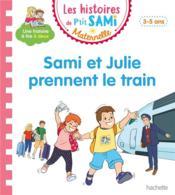 Sami et Julie prennent le train - Couverture - Format classique