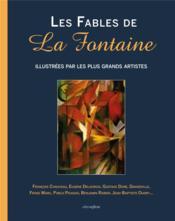 Les fables de la fontaine illustrees par les plus grand artistes - Couverture - Format classique