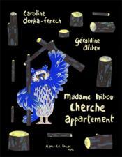 Madame hibou cherche appartement - Couverture - Format classique