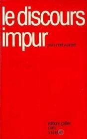 Le discours impur - Couverture - Format classique