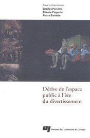Dérive de l'espace public à l'ère du divertissement - Intérieur - Format classique