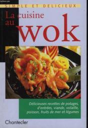 La Cuisine Au Wok - Couverture - Format classique