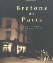 Bretons de paris - des exiles en capitale - Couverture - Format classique
