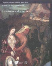 La naissance des genres la peinture des anciens pays-bas (avant 1620) au musee d'art et d'histoire d - Intérieur - Format classique