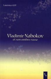 Vladimir Nabokov et son ombre russe - Intérieur - Format classique