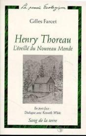 Henry Thoreau. L'éveillé du Nouveau Monde. - Couverture - Format classique