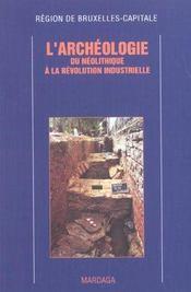 Archeologie - Du Neolithique A La Revolution Industrielle - Intérieur - Format classique
